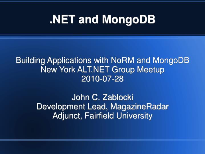 Building Applications with NoRM and MongoDB