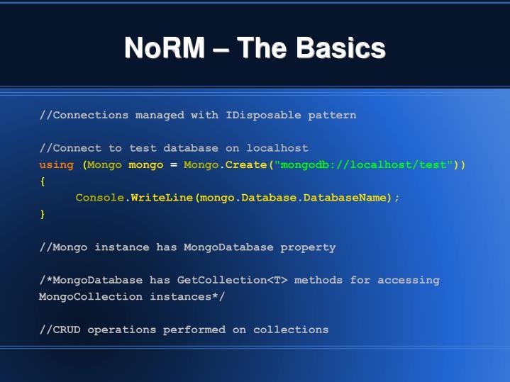 NoRM – The Basics