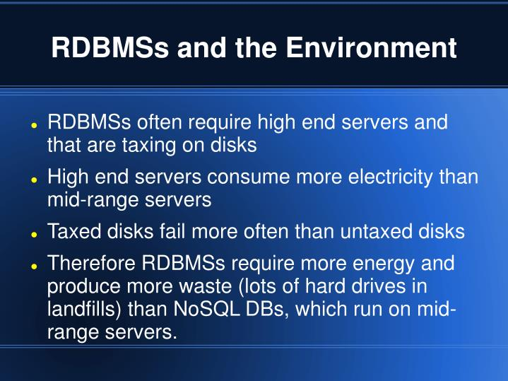 RDBMSs and the Environment