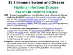 35 3 immune system and disease fighting infectious disease new and re emerging diseases1