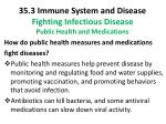 35 3 immune system and disease fighting infectious disease public health and medications