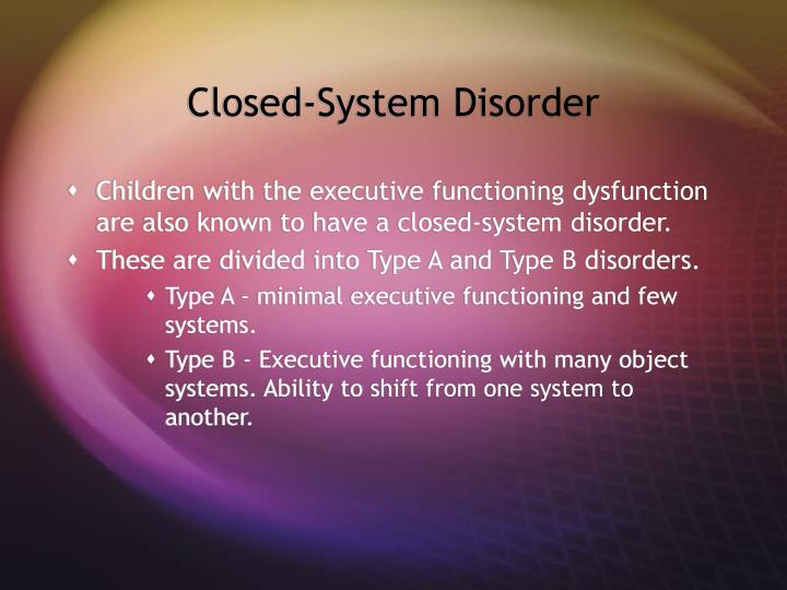 Closed-System Disorder