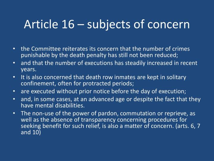 Article 16 – subjects of concern