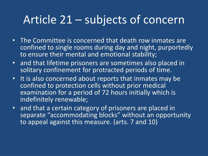 Article 21 – subjects of concern