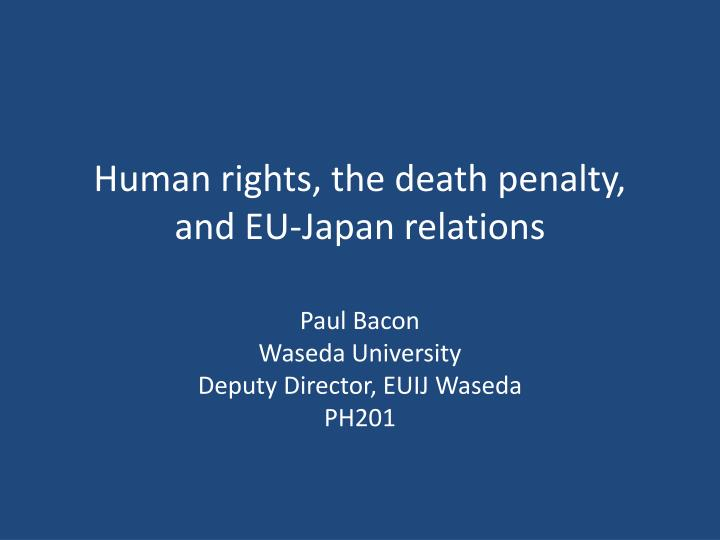 human rights the death penalty and eu japan relations
