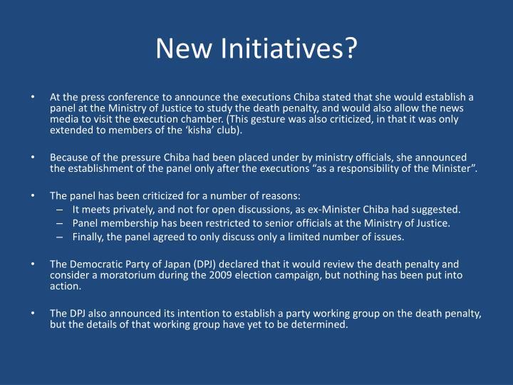 New Initiatives?
