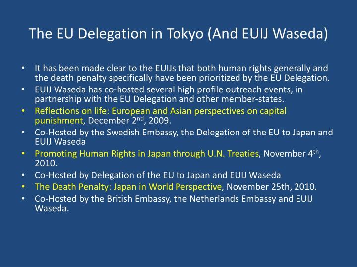 The EU Delegation in Tokyo (And EUIJ Waseda)