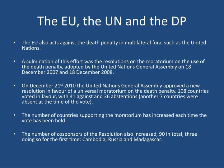 The EU, the UN and the DP