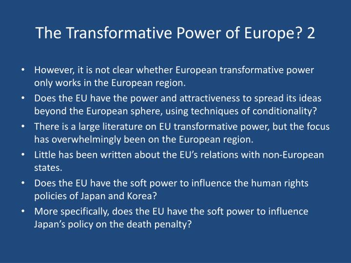 The Transformative Power of Europe? 2