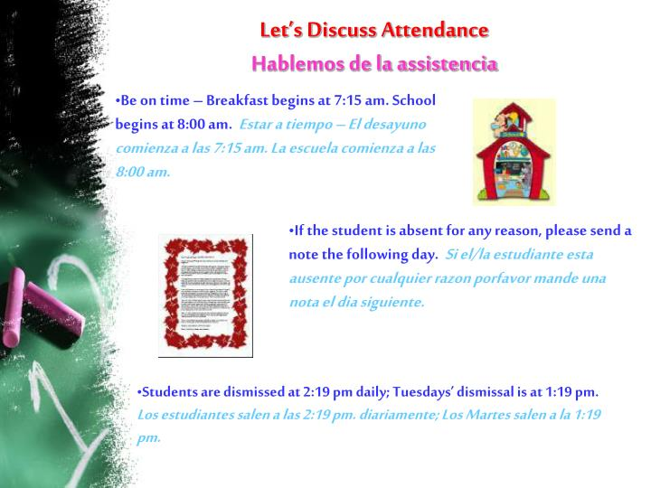 If the student is absent for any reason, please send a note the following day.