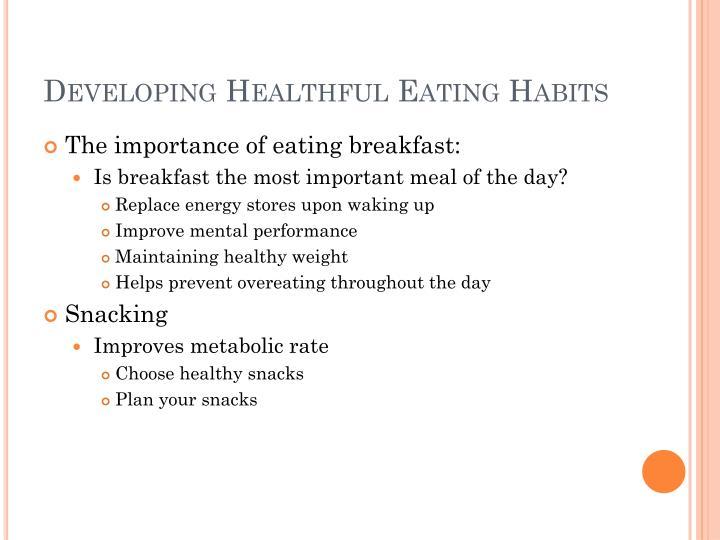 Developing Healthful Eating Habits