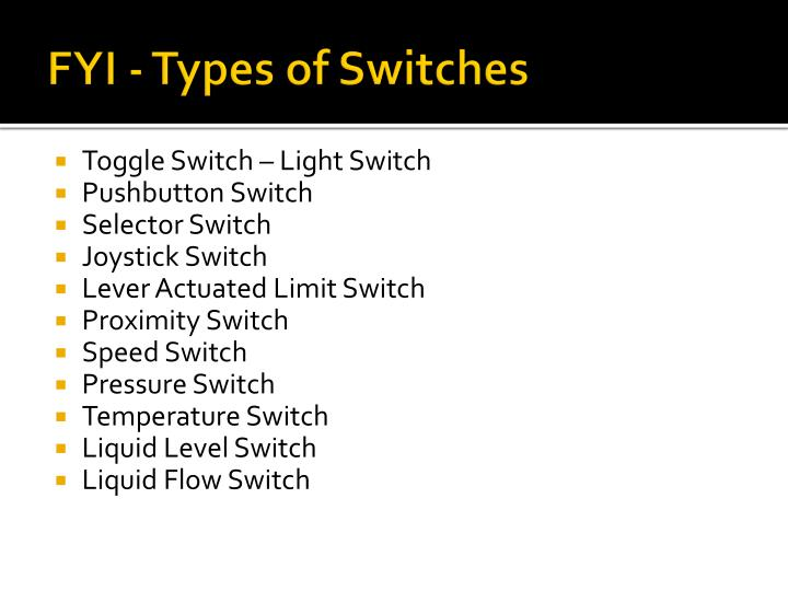 FYI - Types of Switches