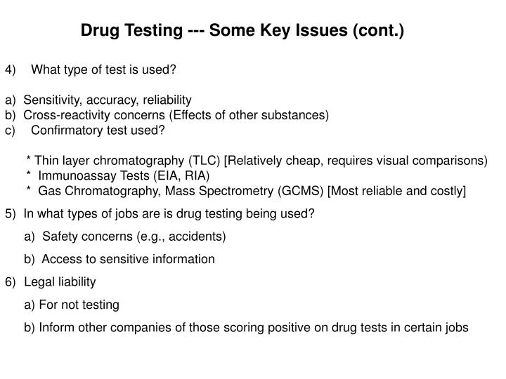 Drug Testing --- Some Key Issues (cont.)