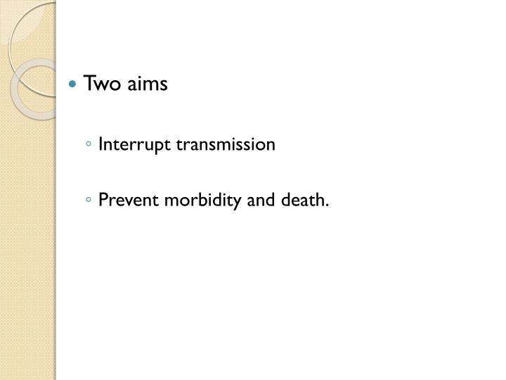 Two aims