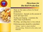 directions for hot roll production