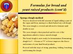 formulas for bread and yeast raised products cont d