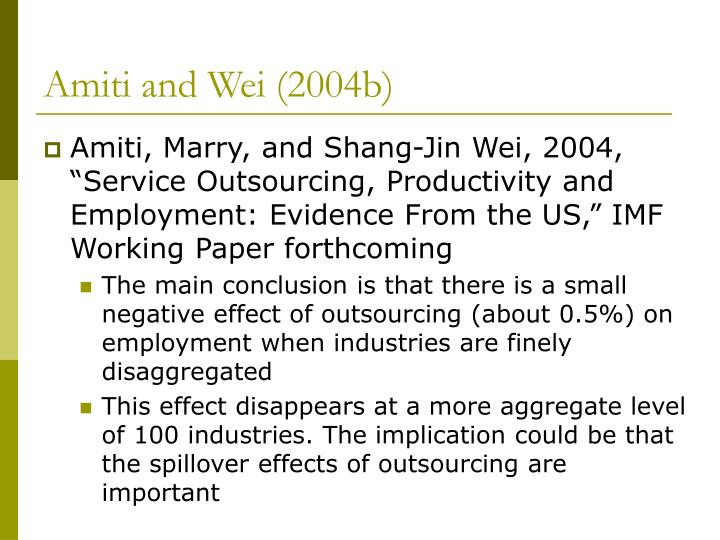 Amiti and Wei (2004b)