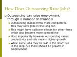 how does outsourcing raise jobs