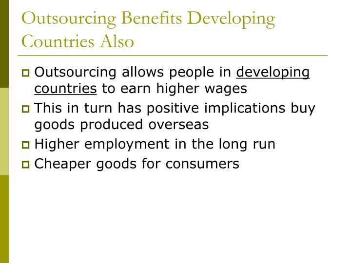 Outsourcing Benefits Developing Countries Also