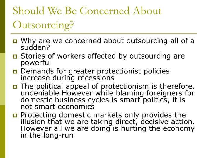 Should We Be Concerned About Outsourcing?