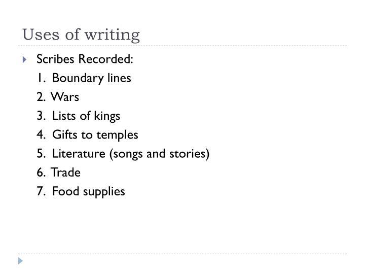 Uses of writing