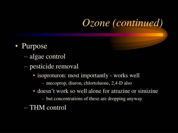 Ozone (continued)