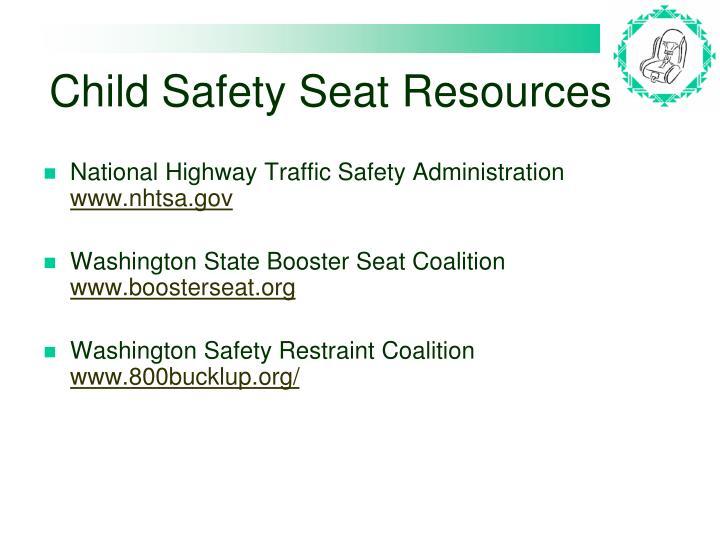 Child Safety Seat Resources