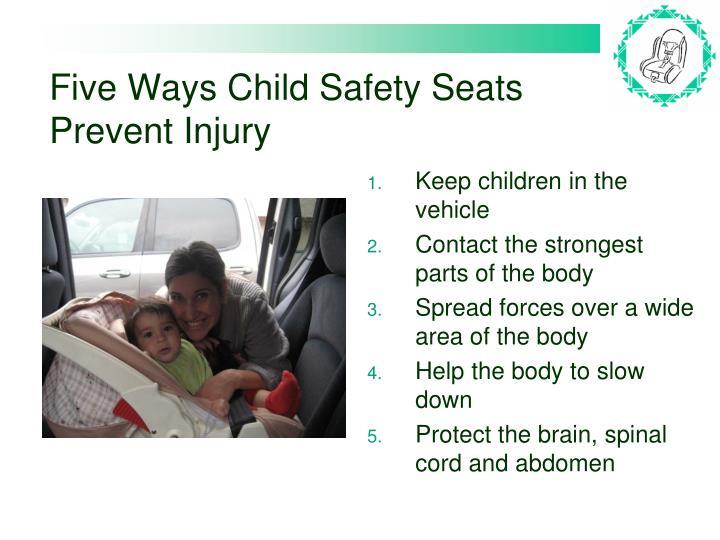 Five Ways Child Safety Seats Prevent Injury