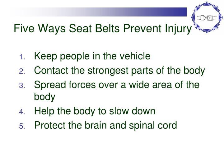 Five Ways Seat Belts Prevent Injury
