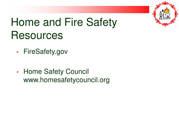 Home and Fire Safety Resources