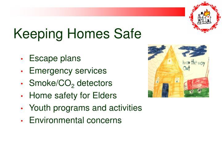 Keeping Homes Safe