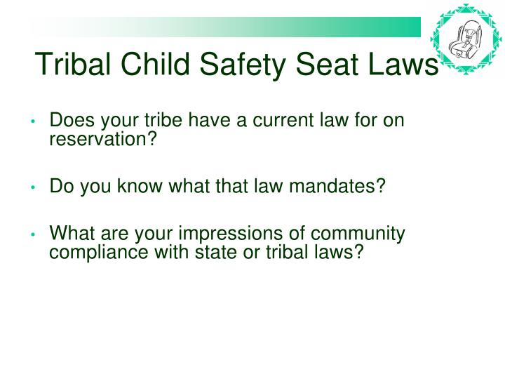 Tribal Child Safety Seat Laws