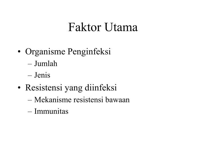 Faktor Utama