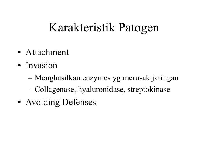 Karakteristik Patogen