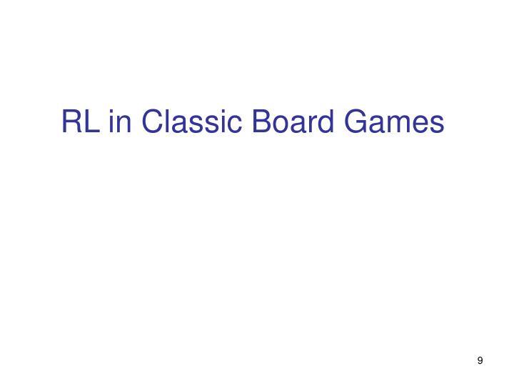 RL in Classic Board Games