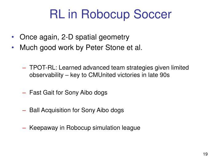 RL in Robocup Soccer