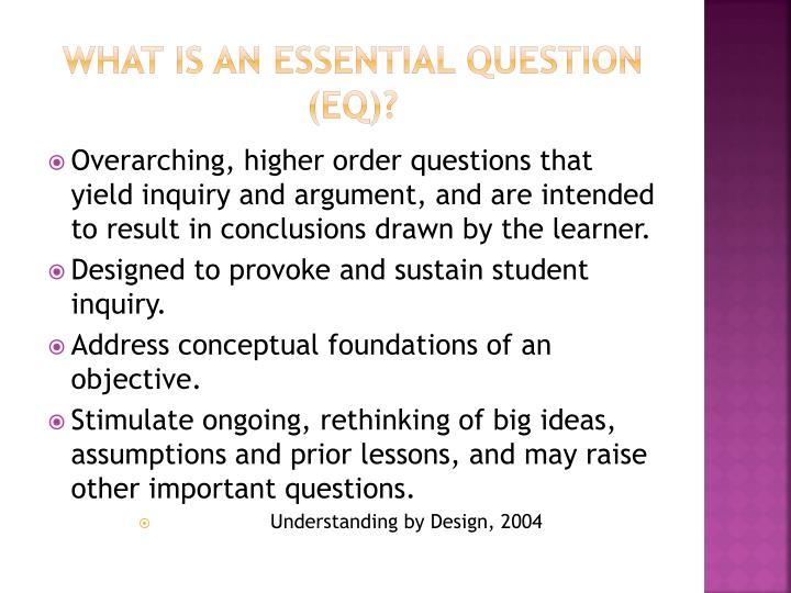 What is an essential Question (EQ)?