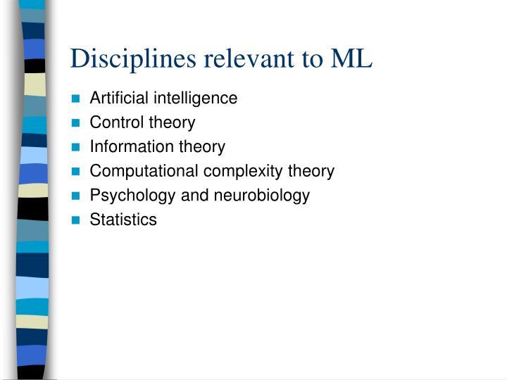 Disciplines relevant to ML