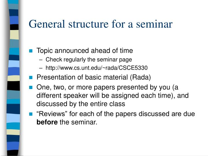 General structure for a seminar