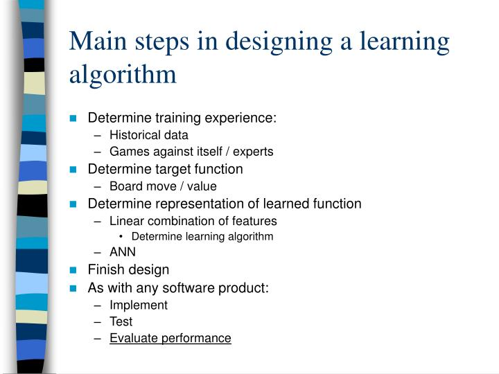 Main steps in designing a learning algorithm