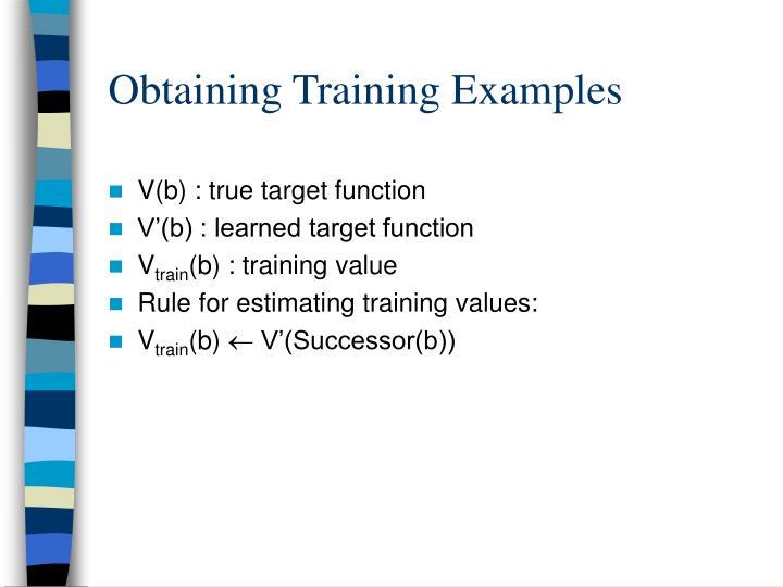 Obtaining Training Examples