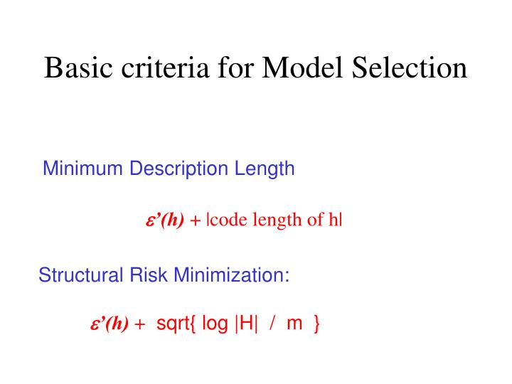 Basic criteria for Model Selection