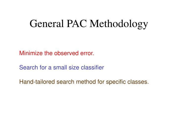 General PAC Methodology