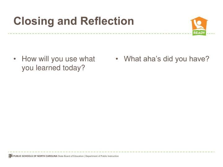 Closing and Reflection