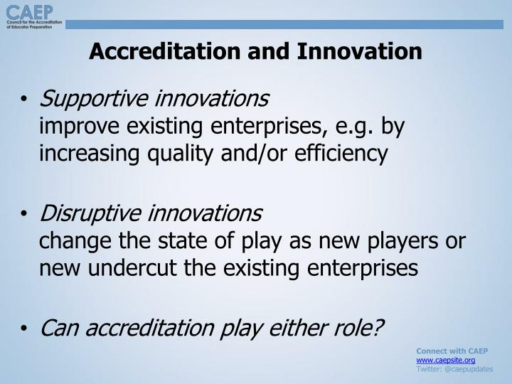 Accreditation and Innovation