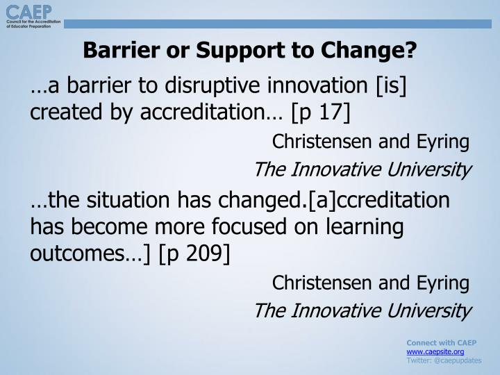 Barrier or Support to Change?