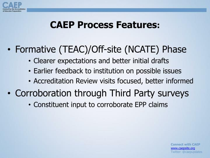 CAEP Process Features