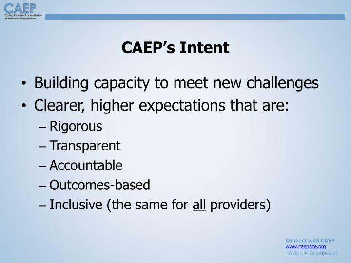 CAEP's Intent