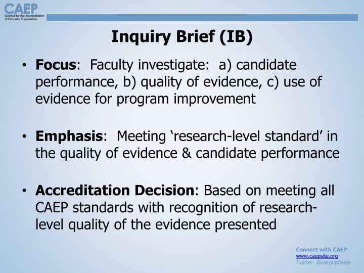 Inquiry Brief (IB)