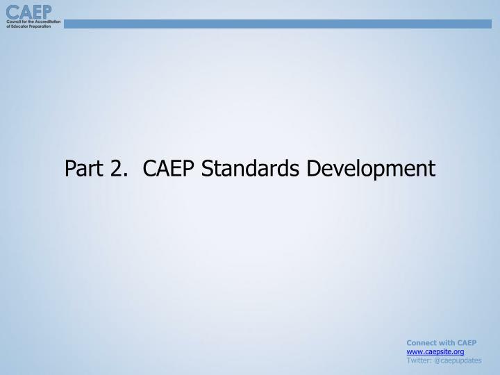 Part 2.  CAEP